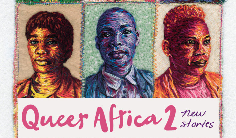 New 'Queer Africa 2' anthology adds fresh fiction to the LGBTIQA+ literary landscape