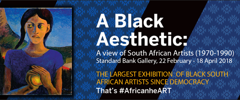 A Black Aesthetic: A view of South African Artists 1970-1990