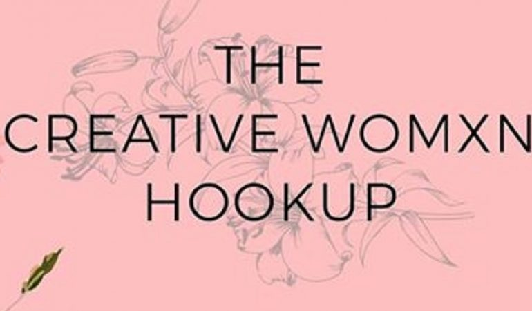 The Creative Womxn Hookup – A Fashion Forum