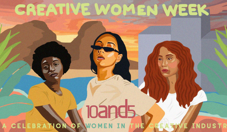 10and5 Launches Creative Women Week in Celebration of Women's Month