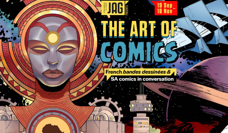 The Johannesburg Art Gallery & The French Institute of SA Present The Art of Comics