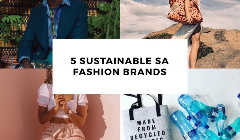 The Evolution of Fashion | 5 South African Fashion Brands That Are Promoting​ Environmental Sustainability