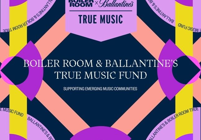 BOILER ROOM X BALLANTINE'S Launch the True Music Fund to Support Local Artists