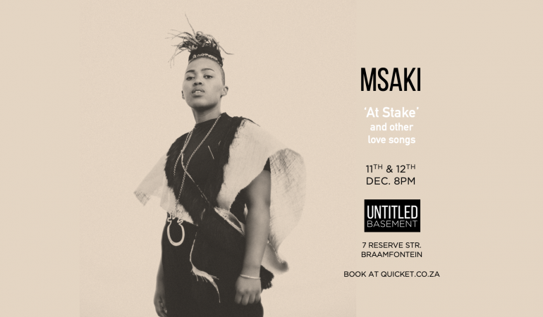 Msaki Presents: 'At Stake & Other Love Songs' at Untitled Basement