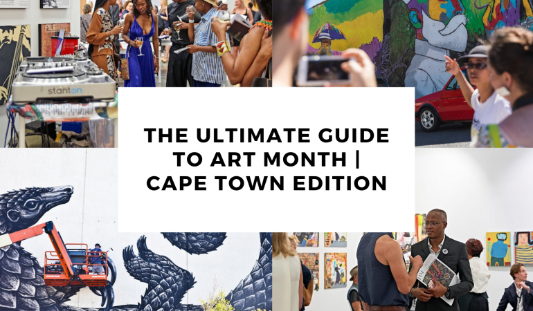 The Ultimate Guide to Art Month | Cape Town Edition