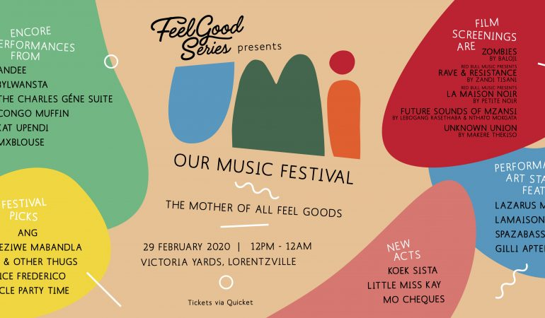 Feel Good Series Presents: UMI Festival at Victoria Yards