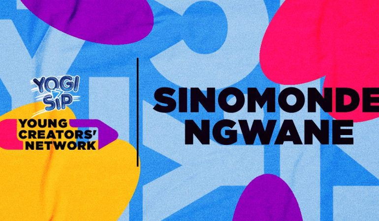 Yogi Sip Young Creators' Network Top 15: Meet Sinomonde Ngwane