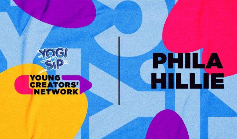 Yogi Sip Young Creators' Network Top 15: Meet Phila Hillie