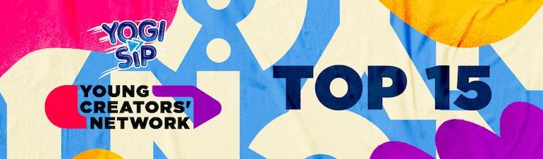 Yogi Sip Announces Young Creators' Network Top 15