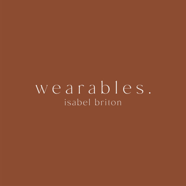Wearables by Isabel